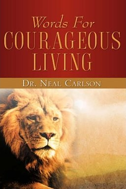 Words for Courageous Living, the book